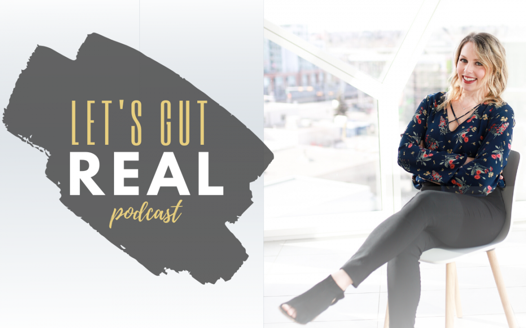 Let's Gut Real Ep. 2. How to Pick a Probiotic with Dragana Skokovic Sunjic